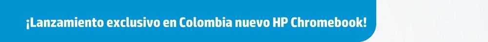 Lanzamiento exclusivo en COLOMBIA nuevo HP Chromebook
