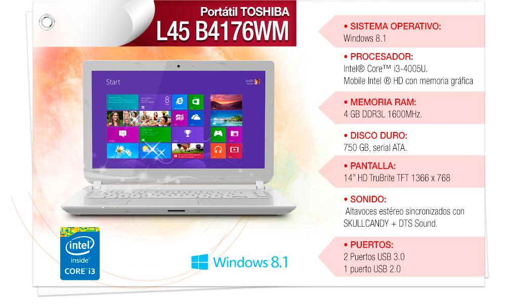 "• Procesador: Intel® Core™ i3 4005U • Sistema Operativo: Windows 8.1 • Memoria: 4GB • Disco Duro: 750GB • Pantalla: 14"""