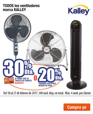 AK OFER - feb 18 - 30% DTO pagando con TCA o 20%DTO pagando con otros medios de pago en todos los ventiladores marca Kalley