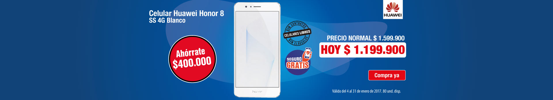 HIPER AK KT - Ahorra $400.000 en Celular HUAWEI Honor Blanco - Ene18