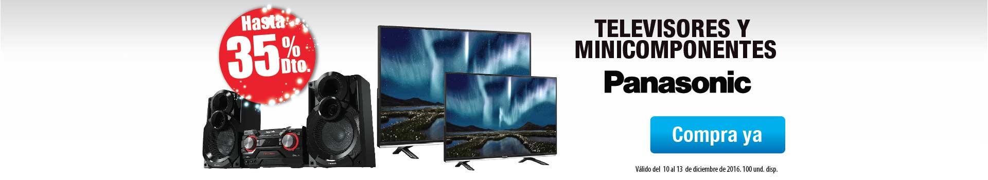 Hasta 35% Dto en TV y Minis Panasonic