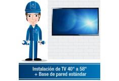 """Instalación de TV 40"""" a 58"""" + Base de pared estándar"""