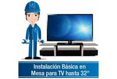 """Instalación Básica en Mesa para TV hasta 32"""""""