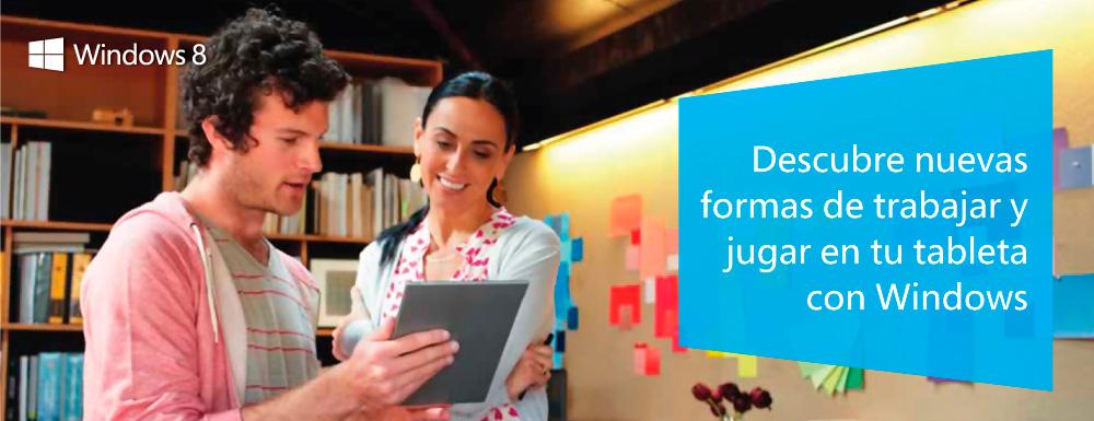 Descubre nuevas formas de trabajar y jugar en tu tableta con Windows