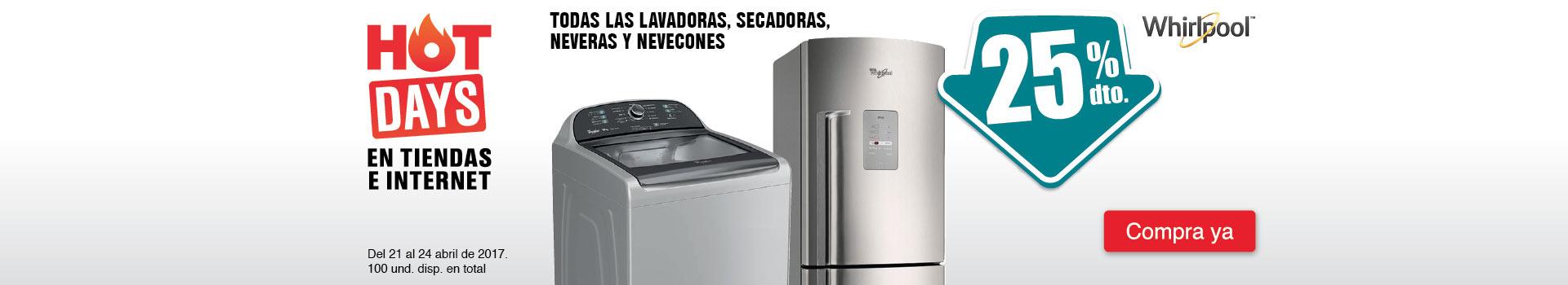 CAT NEV - abril 21 - 25%DTO en TODAS las lavadoras, secadoras, neveras y nevecones marca WHIRLPOOL