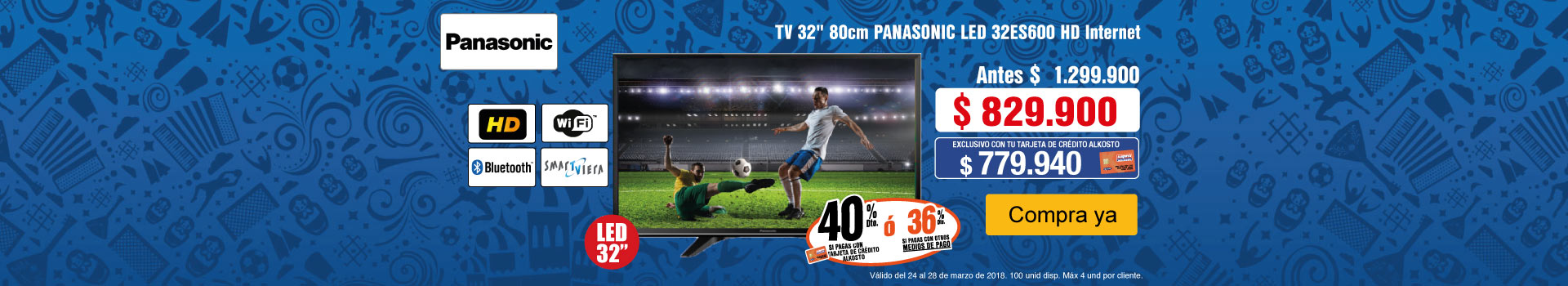 CAT -2-tv-Panasonic32ES600-prod-Marzo 24-27