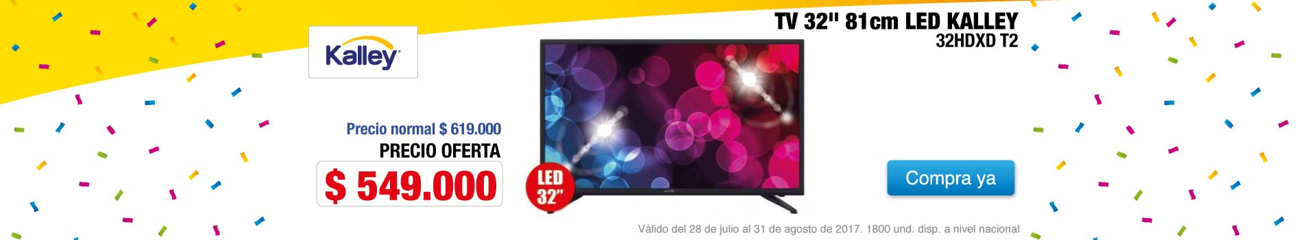 Tv32'80cm LED Kalley32HDXD T2 - 28 de julio al 31 de agosto