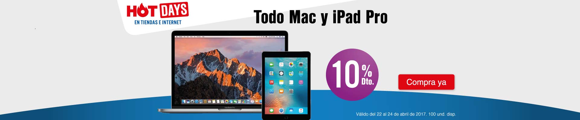 PPAL KT INF - 10% Dto. en todo Mac y iPad Pro - Abr 22 - Hot days