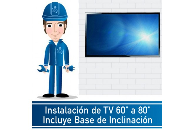 """Instalación de TV 60"""" a 80"""" Incluye Base de Inclinación"""