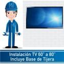 """Instalación TV 60"""" a 80"""" Incluye Base de Tijera"""