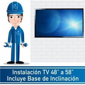 """Instalación TV 48"""" a 58"""" Incluye Base de Inclinación"""